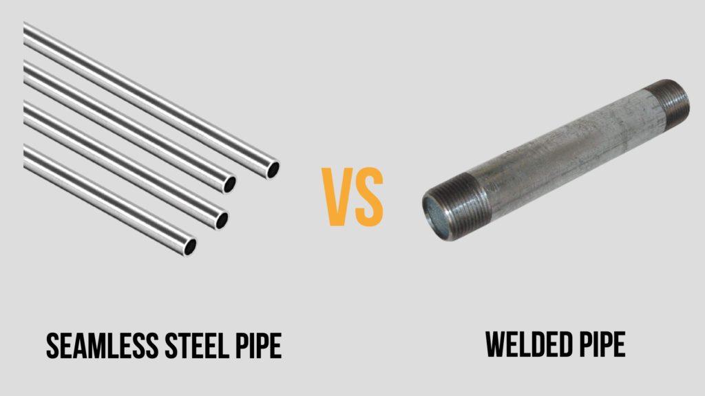 seamless steel pipe vs welded pipe