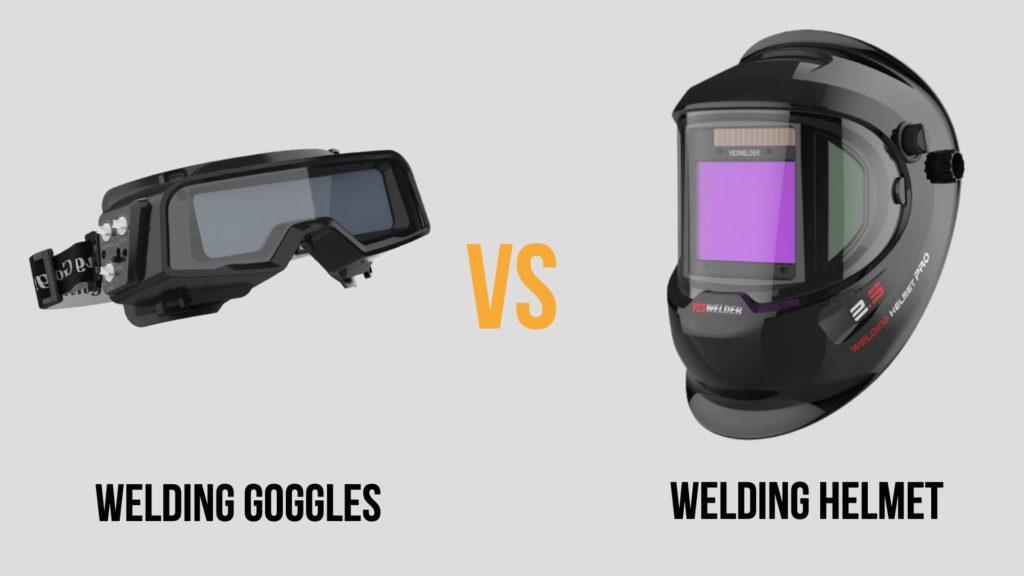 welding goggles vs helmet